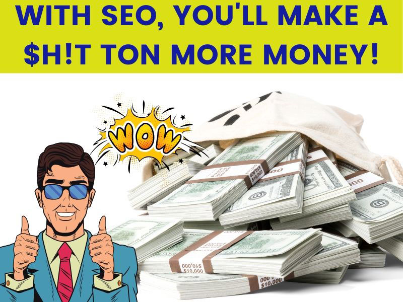 An SEO agency will help you make more money!