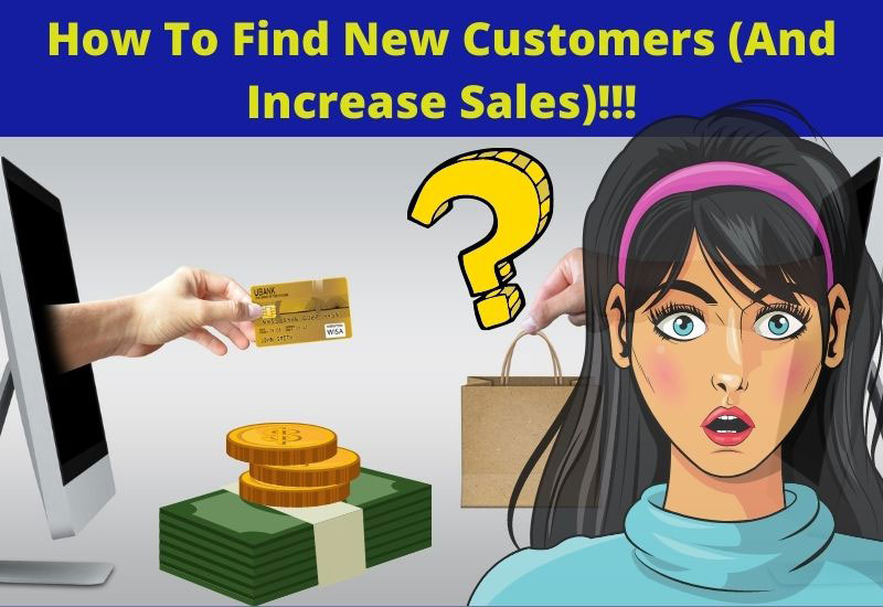 how to find new customers and increase sales