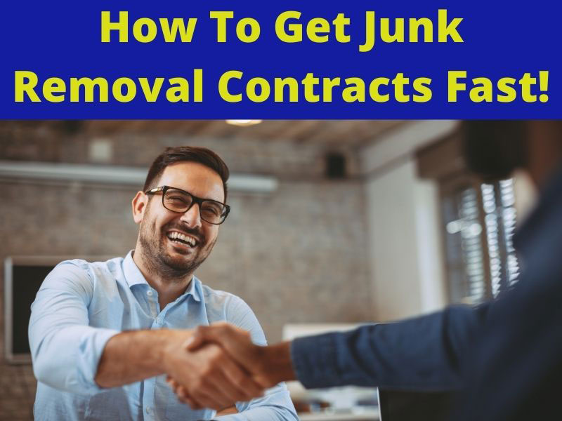 how to get junk removal contracts